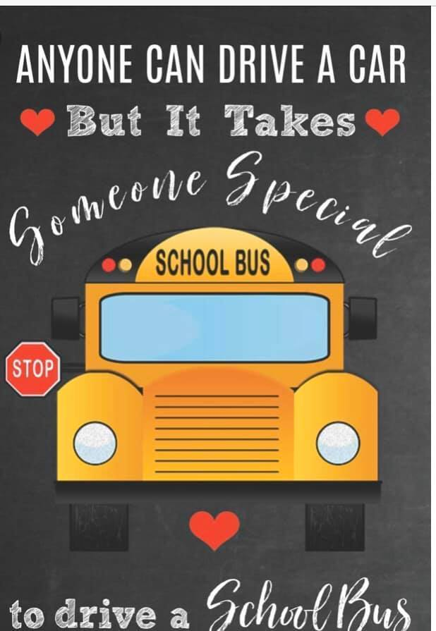 Anyone can drive a  bus but it takes someone special to drive a school bus